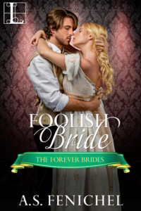 Foolish Bride by A.S. Fenichel
