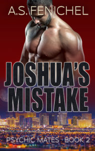 Joshua's Mistake by A.S. Fenichel