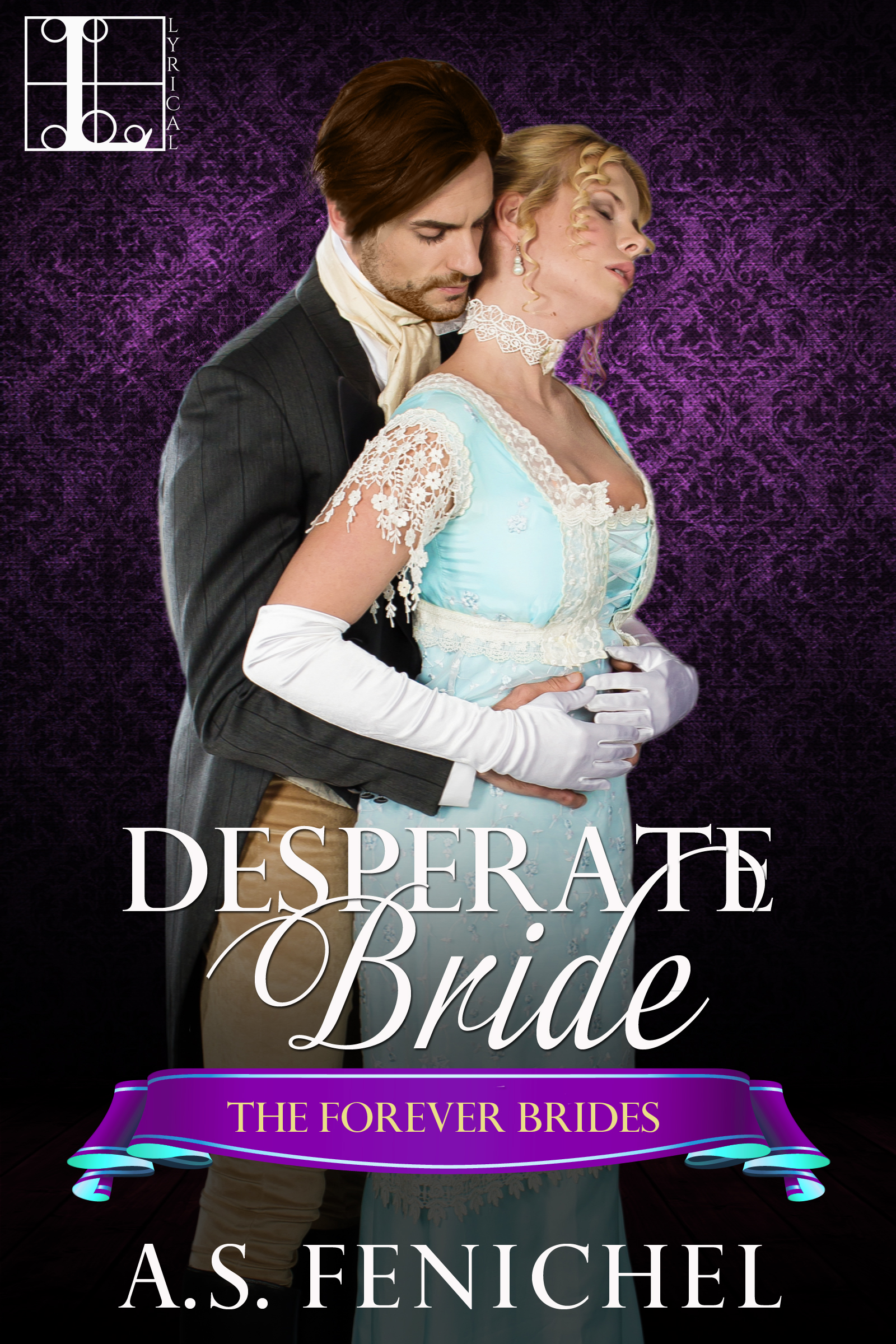 Desperate Bride by A.S. Fenichel