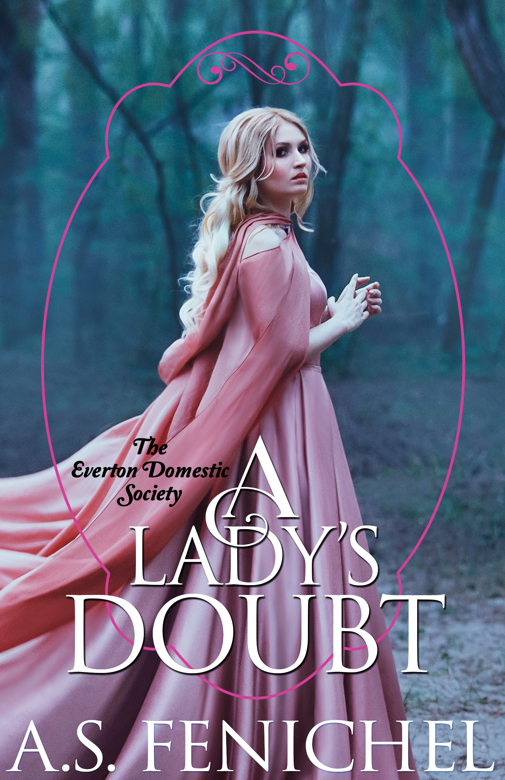A Lady's Doubt by A.S. Fenichel