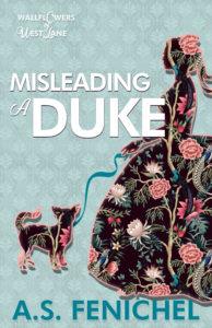 Misleading A Duke by A.S Fenichel