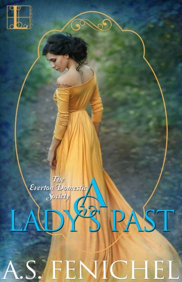 A Lady's Past by A.S. Fenichel