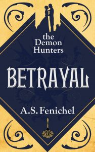 BETRAYAL by A.S. Fenichel