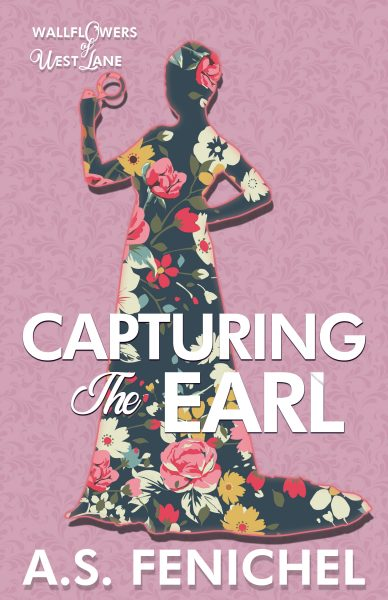 Capturing the Earl by A.S. Fenichel book cover