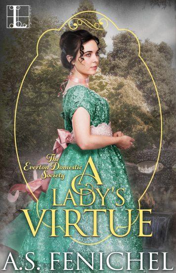 A Lady's Virtue by AS Fenichel