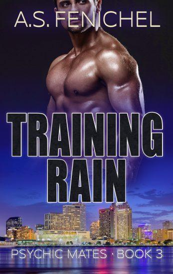 Training Rain by A.S. Fenichel